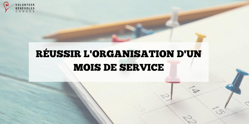 Réussir l'organisation d'un Mois de service