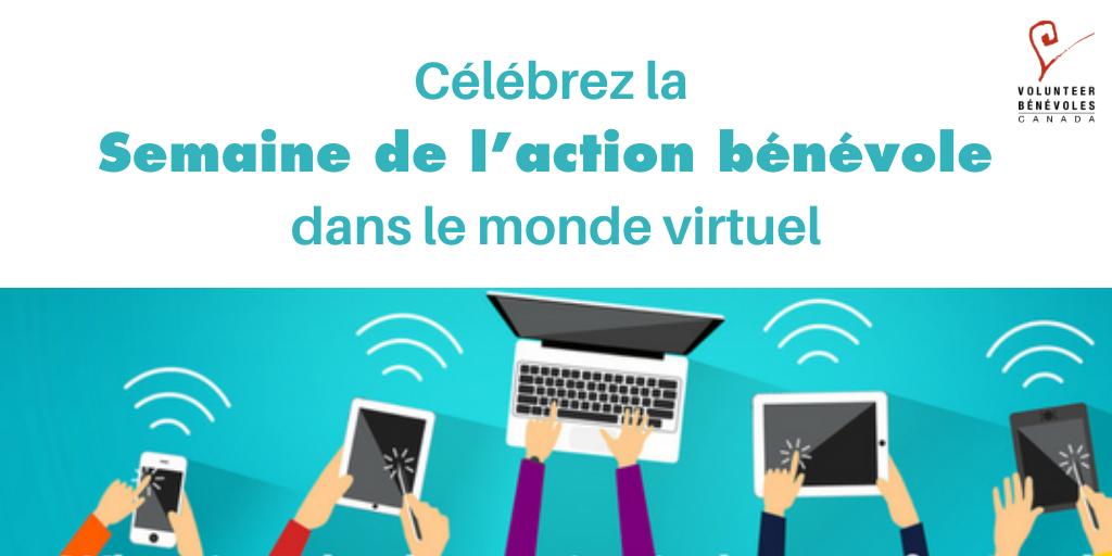 Célébrez la Semaine de l'action bénévole dans le monde virtuel