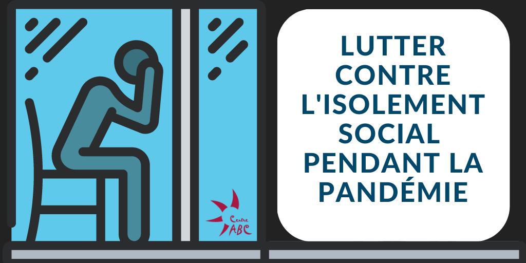 Lutter contre l'isolement social pendant la pandémie